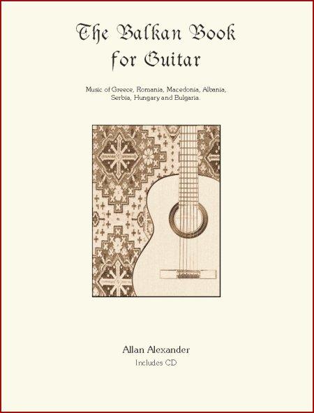 The Balkan Book - Balkan Music for Guitar