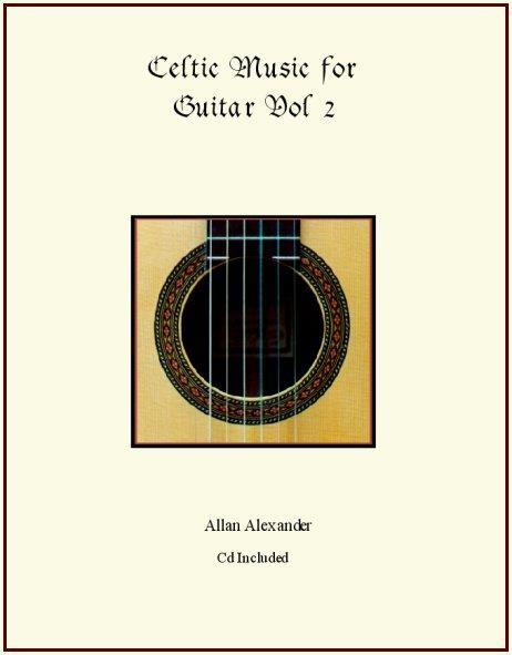 Celtic Music for Guitar Vol II Book/CD - Classical Guitar Music